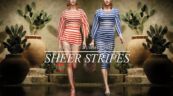 dolce-and-gabbana-runway-womenswear-sheer-stripes-ss-13
