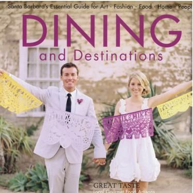 Dining and Destinations - Montecito